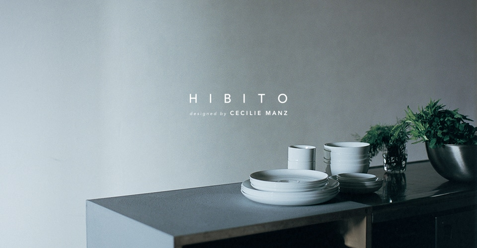 ▼ HIBITO designed by CECILIE MANZ