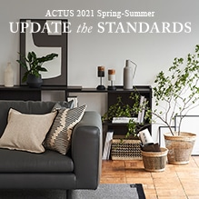 ACTUS 2021 SPRING-SUMMER UPDATE the STANDARDS