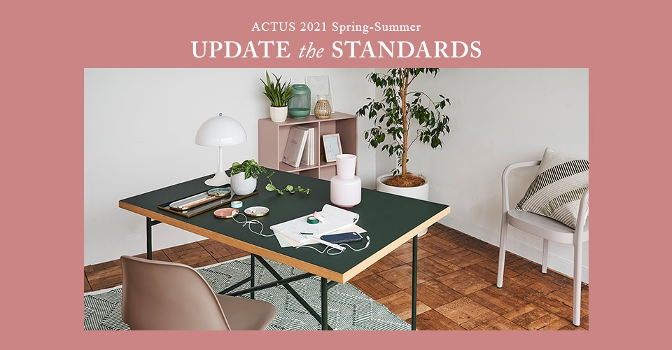 "▼ ACTUS 2021 SPRING-SUMMER ""UPDATE the STANDARDS"""